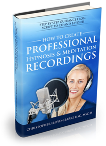 How to create professional hypnosis & meditation recordings ebook