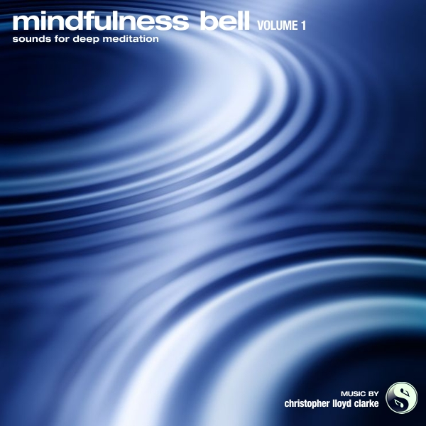 Mindfulness Bell Volume 1 album artwork